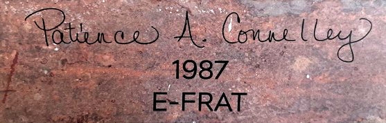 "A brick plaque reads: ""Patience A. Connelly, 1987, E-Frat."""